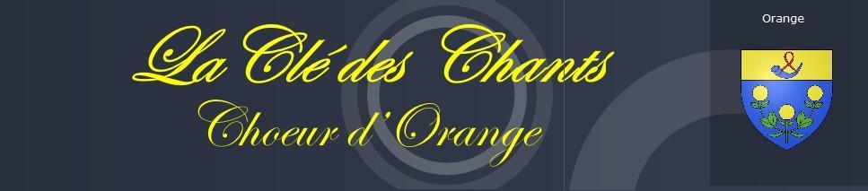La Clé des Chants ORANGE (84100)